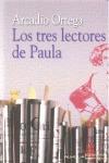 LOS TRES LECTORES DE PAULA
