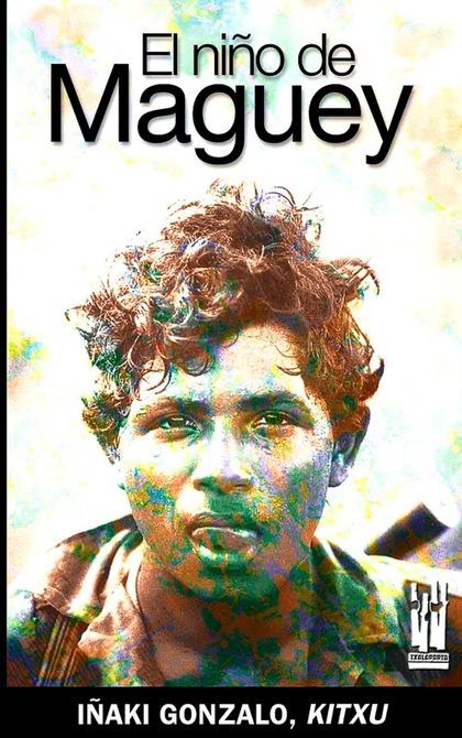 EL NIÑO DE MAGUEY