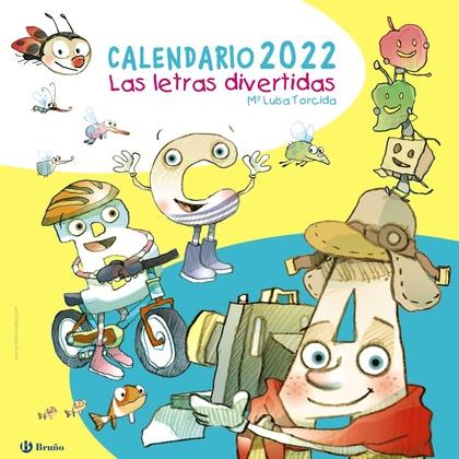 CALENDARIO 2022. LAS LETRAS DIVERTIDAS.
