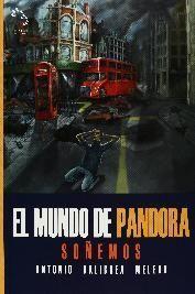 EL MUNDO DE PANDORA. SOÑEMOS