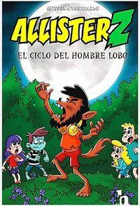 ALLISTER Z Y EL CICLO DEL HOMBRE LOBO