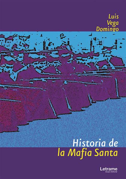 HISTORIA DE LA MAFIA SANTA