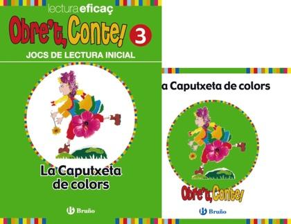 OBRE ´ T, CONTE! LA CAPUTXETA DE COLORS.