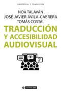 TRADUCCIÓN Y ACCESIBILIDAD AUDIOVISUAL.