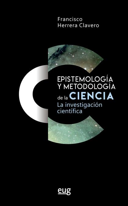 EPISTEMOLOGÍA Y METODOLOGÍA DE LA CIENCIA                                       LA INVESTIGACIÓ