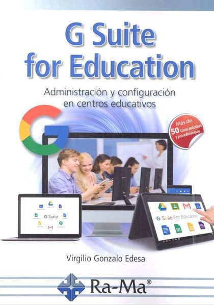 G SUITE FOR EDUCATION.