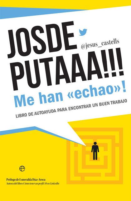 JOSDEPUTAAA!!! ME HAN ´ECHAO´!                                                  LIBRO DE AUTOAY