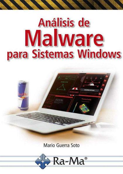 ANÁLISIS DE MALWARE PARA SISTEMAS WINDOWS.
