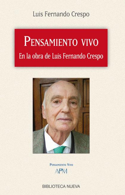PENSAMIENTO VIVO EN LA OBRA DE LUIS FERNANDO CRESPO