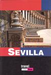 SEVILLA -TRAVEL URBAN-. EDICION 2007