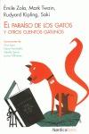 EL PARAÍSO DE LOS GATOS : Y OTROS CUENTOS GATUNOS