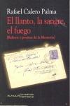EL LLANTO, LA SANGRE, EL FUEGO