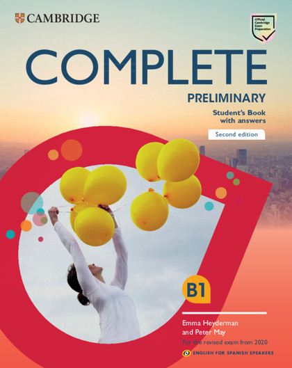 COMPLETE PRELIMINARY SECOND EDITION ENGLISH FOR SPANISH SPEAKERS. STUDENT´S BOOK