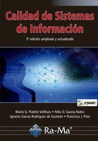 CALIDAD DE SISTEMAS DE INFORMACIÓN. 5ª EDICIÓN AMPLIADA Y ACTUALIZADA