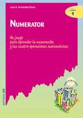NUMERATOR: UN JUEGO PARA APRENDER LA NUMERACIÓN Y LAS CUATRO OPERACION