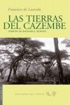 LAS TIERRAS DEL CAZEMBE : SEGUIDO DEL VIAJE DE LOS POMBEIROS B.J. BAPTISTA Y AMARO JOSÉ, Y DEL