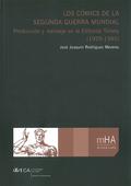 LOS CÓMICS DE LA SEGUNDA GUERRA MUNDIAL : PRODUCCIÓN Y MENSAJE EN LA EDITORIAL TIMELY (1939-194
