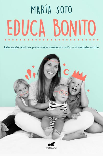 EDUCA BONITO.