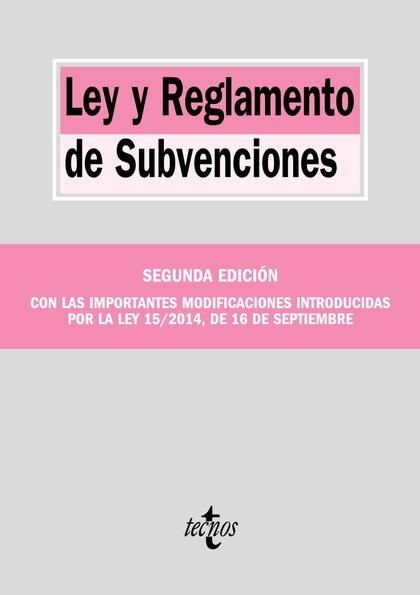 LEY Y REGLAMENTO DE SUBVENCIONES.