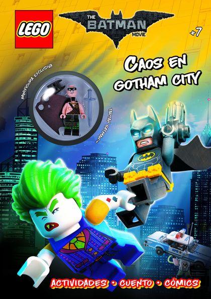 LEGO BATMAN. CAOS EN GOTHAM CITY. LIBRO DE ACTIVIDADES CON FIGURITA LEGO