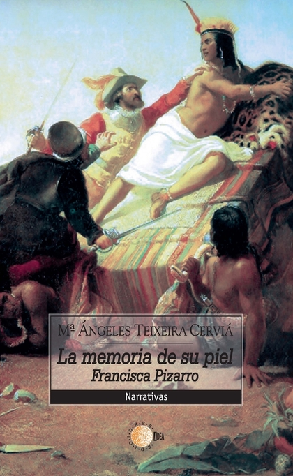LA MEMORIA DE SU PIEL. FRANCISCA PIZARRO.