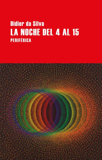 LA NOCHE DEL 4 AL 15.