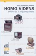 GUÍA DE LA EXPOSICIÓN DE TELEVISORES HOMO VIDENS. DELANTE DE LA PEQUEÑA PANTALLA