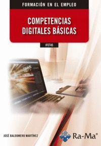 IFCT45 COMPETENCIAS DIGITALES BÁSICAS.
