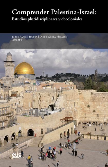 COMPRENDER PALESTINA ISRAEL: ESTUDIOS...