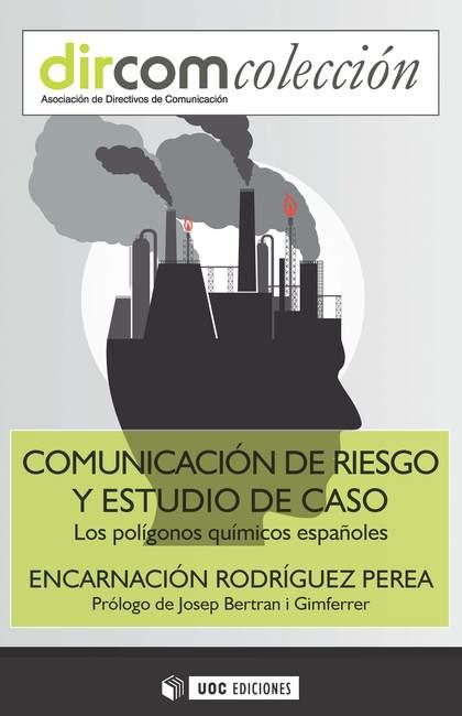 COMUNICACION DE RIESGO Y ESTUDIO DE CASO POLIGONOS QUIMICOS