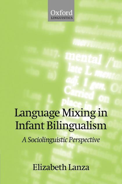 LANGUAGE MIXING IN INFANT BILINGUALISM