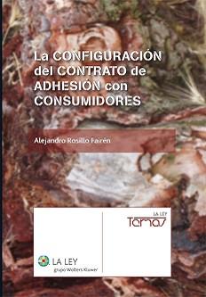 LA CONFIGURACIÓN DEL CONTRATO DE ADHESIÓN CON CONSUMIDORES
