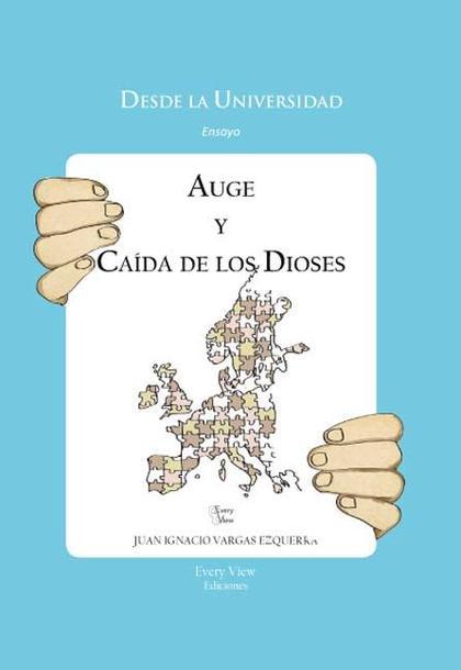AUGE Y CAÍDA DE LOS DIOSES : DE LAS REVOLUCIONES ATLÁNTICAS A LAS GUERRAS CIVILES EUROPEAS