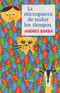 LA MICROGUERRA DE TODOS LOS TIEMPOS.