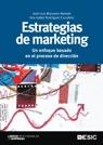 ESTRATEGIAS DE MARKETING: UN ENFOQUE BASADO EN EL PROCESO DE DIRECCIÓN