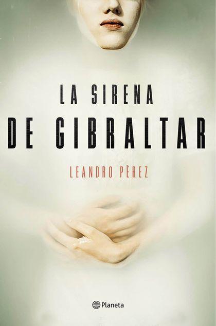 LA SIRENA DE GIBRALTAR.