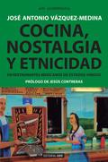 COCINA, NOSTALGIA Y ETNICIDAD EN RESTAURANTES MEXICANOS DE ESTADOS UNIDOS.