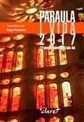 PARAULA I VIDA 2017 : L´EVANGELI COMENTAT CADA DIA