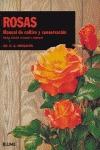 ROSAS: MANUAL DE CULTIVO Y CONSERVACIÓN