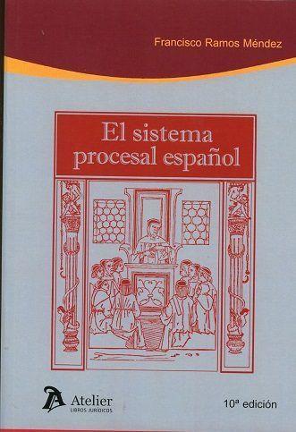 SISTEMA PROCESAL ESPAÑOL