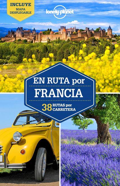 EN RUTA POR FRANCIA 2. 38 RUTAS POR CARRETERA
