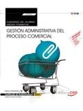 CUADERNO DEL ALUMNO. GESTIÓN ADMINISTRATIVA DEL PROCESO COMERCIAL (TRANSVERSAL:.