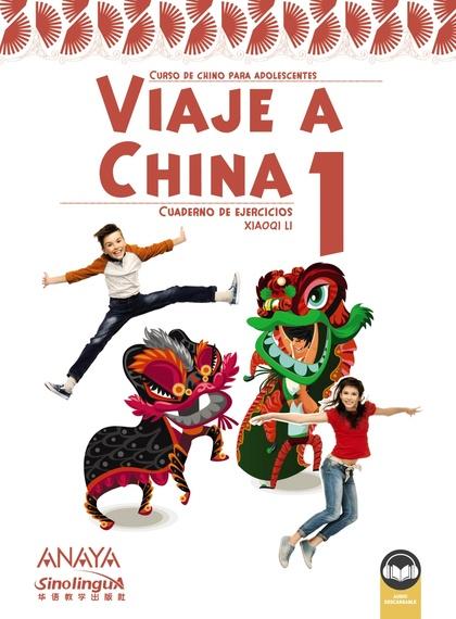 VIAJE A CHINA 1. LIBRO DE EJERCICIOS.