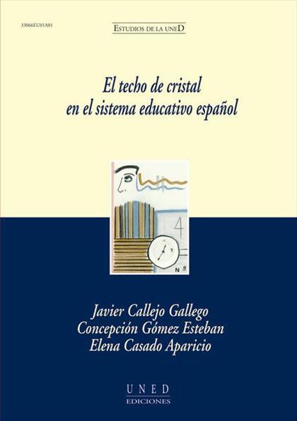EL TECHO DE CRISTAL EN EL SISTEMA EDUCATIVO ESPAÑOL