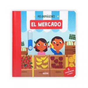 ANIMAGENES EL MERCADO. AUZOU.