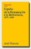 ESPAÑA; DE LA RESTAURACION A LA DEMOCRAC