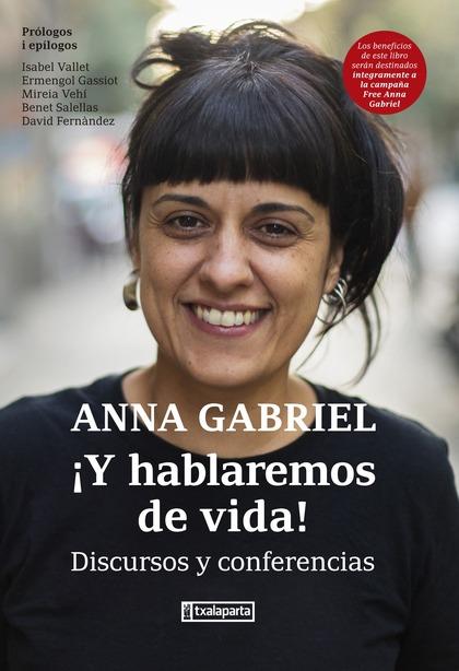 ¡Y HABLAREMOS DE VIDA!. DISCURSOS Y CONFERENCIAS