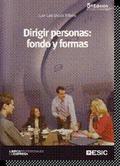 DIRIGIR PERSONAS: FONDO Y FORMAS