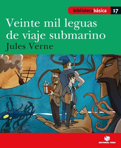 BIBLIOTECA BÁSICA 018 - VEINTE MIL LEGUAS DE VIAJE SUBMARINO -J. VERNE-.