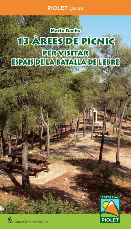13 AREES DE PICNIC PER VISITAR ESPAIS DE BATALLA DE LEBRE.